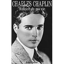 Histoire de ma vie (Vécu) (French Edition)