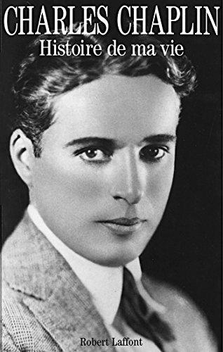 Histoire de ma vie: Amazon.fr: Charlie Chaplin: Livres