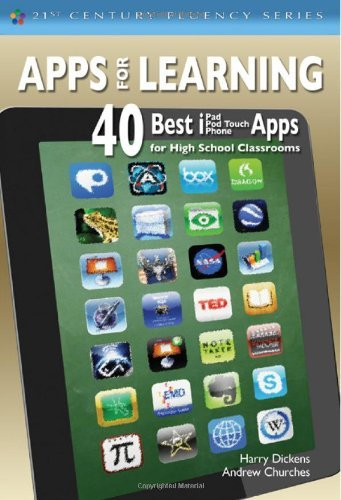 Apps for Learning: 40 Best iPad/iPod Touch/iPhone Apps for High School Classrooms (The 21st Century Fluency Series) by Harry J. (Jerome) Dickens (4-Apr-2012) Paperback