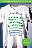 The Travels of a T-Shirt in the Global Economy: An Economist Examines the Markets, Power, and Politics of World Trade, 2nd Edition price comparison at Flipkart, Amazon, Crossword, Uread, Bookadda, Landmark, Homeshop18