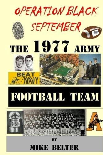 Operation Black September:  The 1977 Army Football Team por Mike Belter