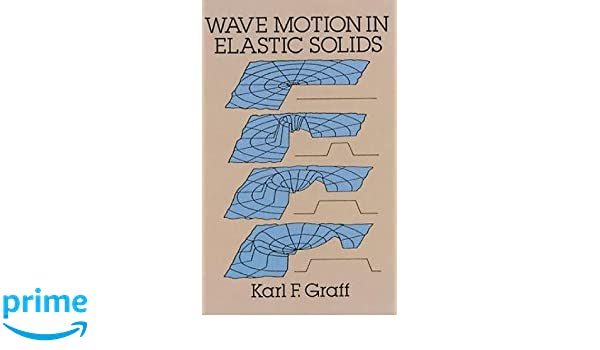 Buy wave motion in elastic solids dover books on physics book buy wave motion in elastic solids dover books on physics book online at low prices in india wave motion in elastic solids dover books on physics fandeluxe Gallery