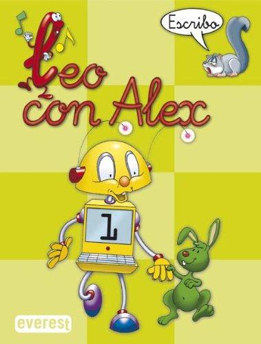 Leo con Álex 1. Escribo (Leo con Alex) - 9788424182625 por Díez Torío Ana María