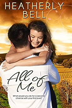 All of Me (Starlight Hill Series Book 1) by [Bell, Heatherly]