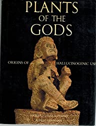 Plants of the Gods Origins of Hallucinogenic Use  2P)Schultes,