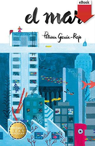 Descargar Libro El mar (eBook-ePub) (Gran Angular) de Patricia García-Rojo Cantón