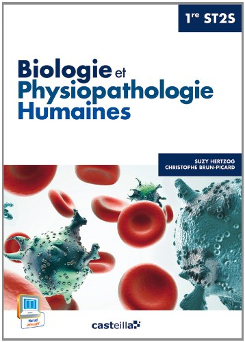 Biologie et physiopathologie humaines 1e ST2S