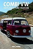 Combi VW : histoire d'une passion