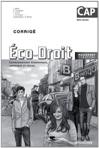 Economie - Droit CAP Corrigé de Pascal Roche (30 avril 2014) Broché
