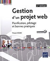 Gestion d'un projet web - Planification, pilotage et bonnes pratiques (2e édition)