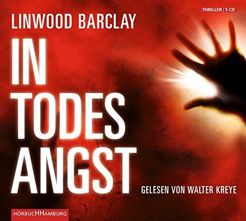 Buchseite und Rezensionen zu 'In Todesangst: 5 CDs' von Linwood Barclay