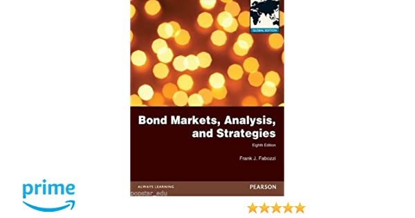 Buy bond markets analysis and strategies 8e book online at low buy bond markets analysis and strategies 8e book online at low prices in india bond markets analysis and strategies 8e reviews ratings amazon fandeluxe Image collections