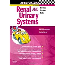 Crash Course: Renal and Urinary Systems, (Crash Course - UK) by Rob Thomas (14-May-2007) Paperback