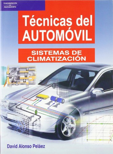Técnicas del automóvil. Sistemas de climatización por DAVID ALONSO PELAEZ