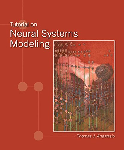 Tutorial on neural systems modeling: 9780878933396: medicine.