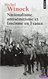 Nationalisme, Antisémitisme et Fascisme en France