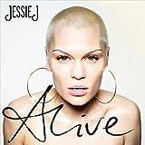 Songtexte von Jessie J - Alive