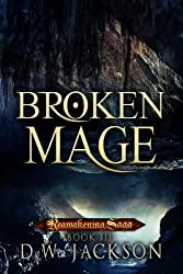 Broken Mage (Reawakening Saga Book 3) (English Edition)