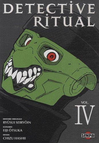 Detective ritual