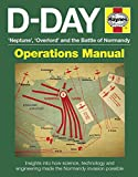 D-Day Manual: Insights into how science, technology and engineering made the Normandy invasion possible (Operations Manual)