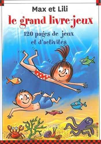 Le grand livre-jeux Max et Lili