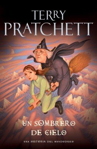 Un Sombrero de Cielo (Mundodisco 32) por Terry Pratchett