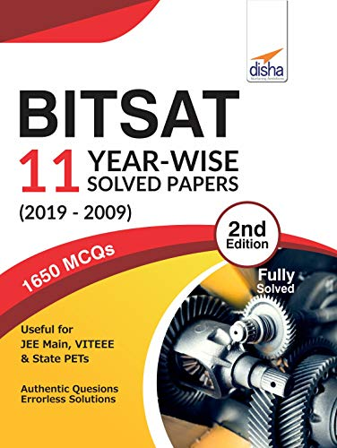 BITSAT 11 Year-wise Solved Papers (2019-2009) 2nd Edition