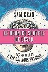 Le dernier souffle de César par Kean