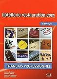 Hôtellerie-restauration.com - Livre de l'élève + DVD Rom -2ème édition