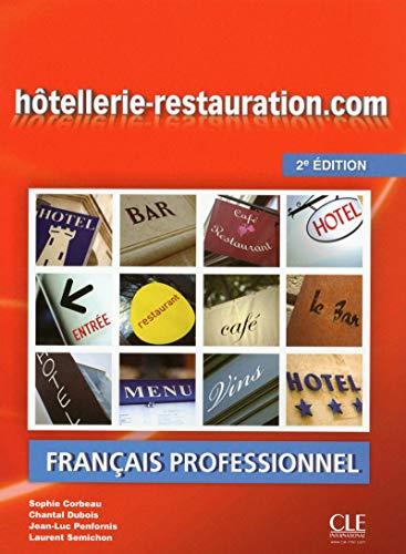 Hôtellerie-restauration.com - Livre de l'élève + DVD Rom -2ème édition par Jean-Luc Penfornis