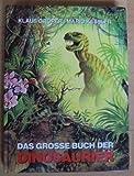 Das grosse Buch der Dinosaurier