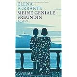 Meine geniale Freundin: Band 1 der Neapolitanischen Saga (Kindheit und frühe Jugend)