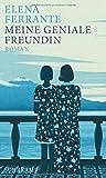 Neapolitanische Saga: Meine geniale Freundin: Band 1 der Neapolitanischen Saga (Kindheit und frühe Jugend)
