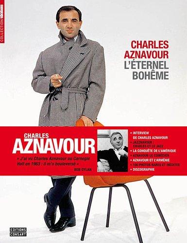 Charles Aznavour : L'éternel bohême par Jacques Bofford