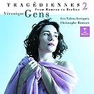 Véronique Gens ~ Tragédiennes 2 (From Rameau to Berlioz)