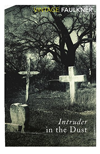 Intruder In The Dust (Vintage Classics)