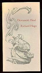 Duwamish head (A Copperhead chapbook) [Paperback] by Hugo, Richard