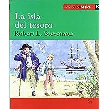 Biblioteca básica 010 - La isla del tesoro -Robert L. Stevenson- - 9788430765126