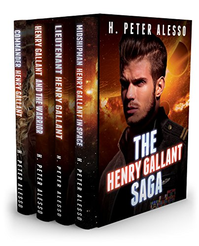 The Henry Gallant Saga - Books 1-4 by H. Peter Alesso