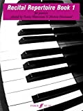 Recital Repertoire Book 1 (Piano Solo): Bk. 1 (Waterman & Harewood Piano Series)