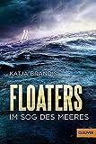 Floaters: Im Sog des Meeres - Katja Brandis