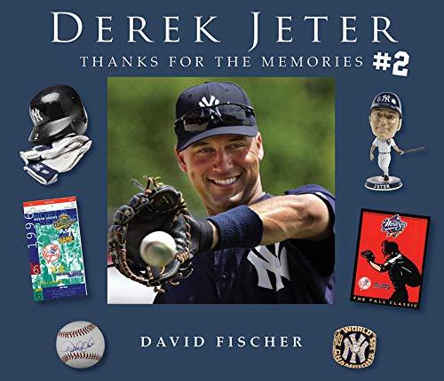 Derek Jeter #2: Thanks for the Memories (English Edition) por David Fischer