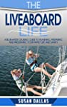 The Liveaboard Life: A bluewater crui...