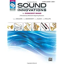 Sound Innovations for Concert Band, Bk 1: A Revolutionary Method for Beginning Musicians (B-Flat Bass Clarinet), Book, CD & DVD (Sound Innovations Series for Band)