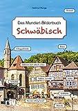 Schwäbisch – Das Mundart-Bilderbuch