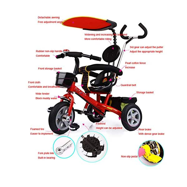 BGHKFF 4 In 1 Tricycle 12 Months To 5 Years Removable Shade Canopy 2-Point Safety Belt Versatile Kids' Trikes Folding Footrests Rear Wheel Tricycles Maximum Weight 40 Kg,Red-OneSize BGHKFF * The tricycle has the unique features of two foot pedals, one at the bottom of the child seat and the other at the front wheel. *Material: Steel frame, no need to inflate titanium tires, easy to carry, suitable for children from 12 months to 5 years old, maximum weight 40 kg *The awning can adjust the angle according to the direction of sunlight, and can be adjusted and disassembled. 3
