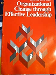 Organizational Change Through Effective Leadership