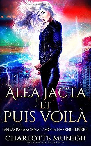 Alea jacta et puis voilà