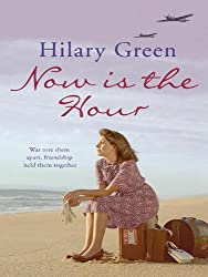 Now is the Hour (Follies Book 1)