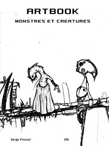 ArtBook Monstres et Créatures: Un univers de monstres ! (French Edition)